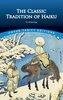 Classic Tradition of Haiku An Anthology