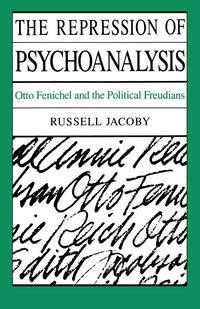 REPRESSION OF PSYCHOANALYSIS IO