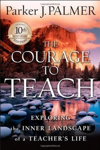 The Courage to Teach 10th Anniversary Edition - Includes CD