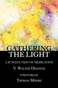 Gathering the Light: A Jungian View on Meditation